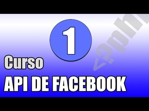 Curso Facebook API 01# Crear y configurar la aplicación
