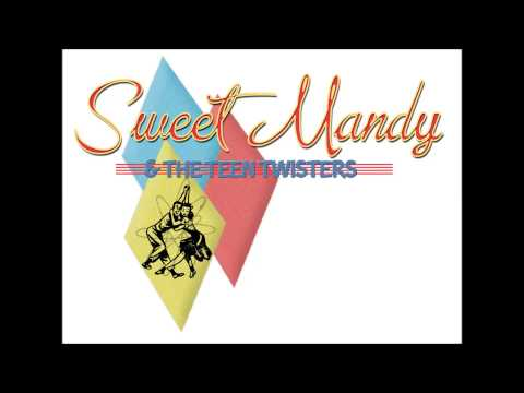 Sweet Mandy And The Teen Twisters - Good For Nothin
