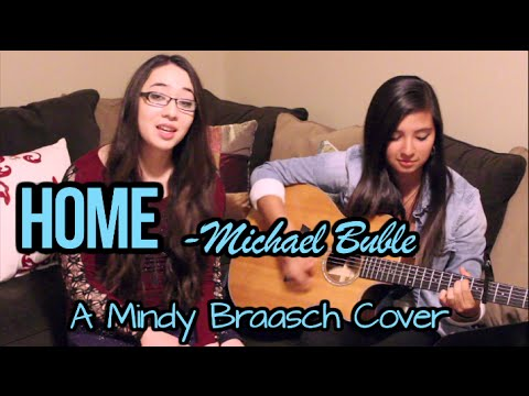 Home - Michael Buble (Acoustic Cover by Mindy Braasch ft. Courtney Yovich)