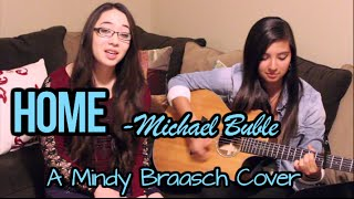 download lagu Home - Michael Buble Acoustic Cover By Mindy Braasch gratis