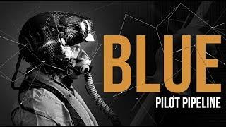 BLUE Episode 24: Pilot Pipeline