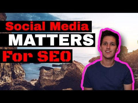 Why Social Media Matters For SEO