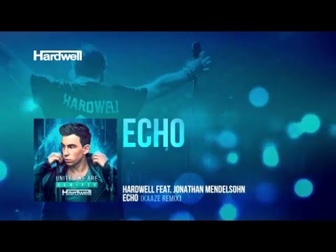 Hardwell feat. Jonathan Mendelsohn - Echo (Kaaze Remix) [Cover Art]