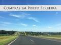 Dia de compras em Porto Ferreira