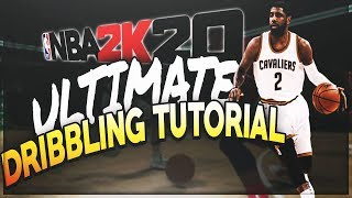 NBA2K20 ULTIMATE DRIBBLING TUTORIAL ! (NEW MOVES AND OLD)