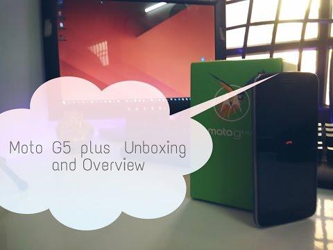 Moto G5 Plus Unboxing & Overview !!!
