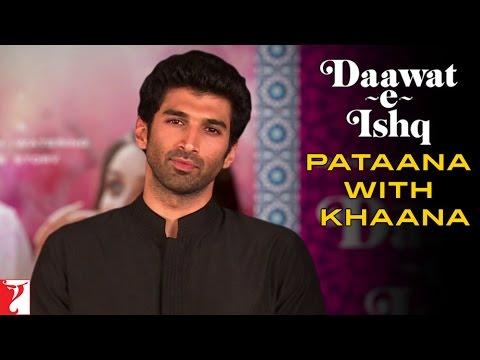 Pataana With Khaana - Daawat-e-Ishq
