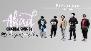Pizzicato A capella - Akad ( Payung Teduh Cover )