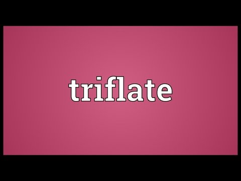 Header of triflate