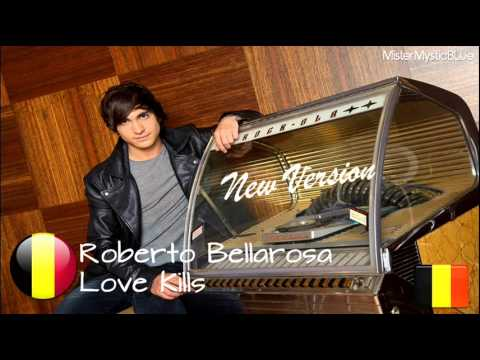 EUROVISION 2013 BELGIUM - Roberto Bellarosa - &quot;Love Kills&quot; [NEW VERSION]