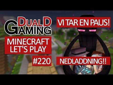 Minecraft Let's Play - Episode #220 - Paus-avslutning och NEDLADDNING