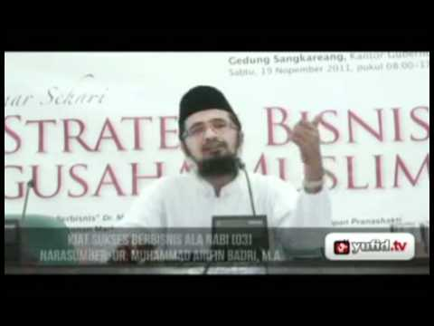 Seminar Wirausaha Kiat Sukses Bisnis Nabi Part 3 - Dr. Muhammad Arifin Baderi, MA.