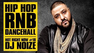 Download Lagu 🔥 Hot Right Now #18 | Urban Club Mix March 2018 | New Hip Hop R&B Rap Dancehall Songs | DJ Noize Gratis STAFABAND