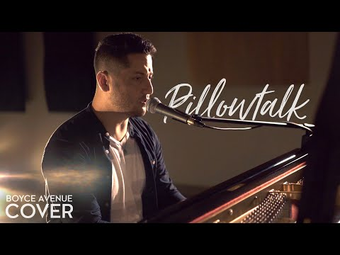 Pillowtalk - Zayn (Boyce Avenue piano acoustic cover) on Spotify & Google Play