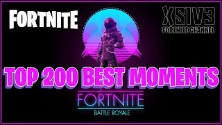 XSIV3 - TOP 200 Best Fortnite Fails and Funny Moments