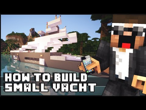 ► Minecraft : How to Make - Small Yacht