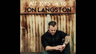 Jon Langston All Eyes On Us