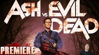 Ash vs Evil Dead TV Series Premiere – Review