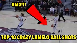 TOP 10 CRAZY LAMELO BALL SHOTS!!! IN GAME HALF COURT SHOT!!!