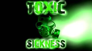 Toxic Sickness Promo Video / Made 2011