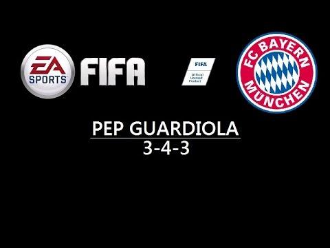 FIFA Custom Tactics:FC Bayer Munich Pep Guardiola 3-4-3 HD