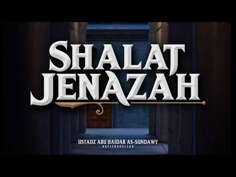 Hukum Sholat Jenazah untuk Pelaku Hudud dan Bunuh Diri | Ustadz Abu Haidar As-Sundawy.