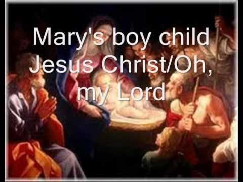 Marys boy child  Oh, my Lord with lyrics