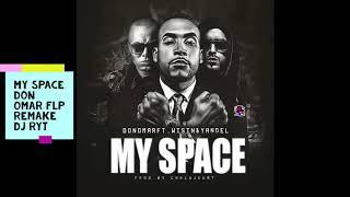 Download lagu MY SPACE   REMAKE FLP   DON OMAR DJ RYT   ( ENFERMO DE AMOR )   INSTRUMENTAL