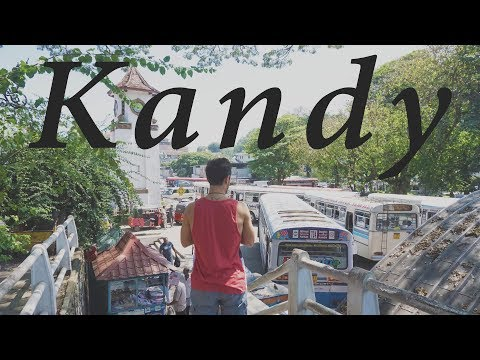 SRI LANKA - 2 Days in Kandy, vlog 01 (Sri Lanka's best Destinations) 【🅝🅞🅜🅐🅓 🅐🅛🅔🅧】