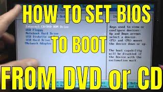 How To Set Your BIOS To Boot From DVD or CD