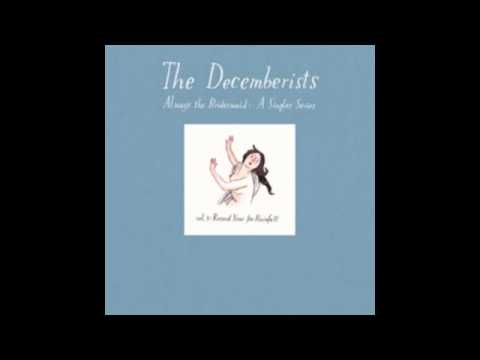 Decemberists - A Record Year For Rainfall