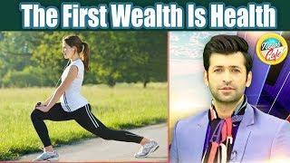 The First Wealth Is Health | News Cafe | 18 July 2019 | AbbTakk