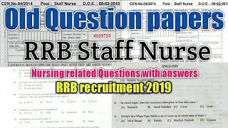 RRB / RRB Staff Nurse 2015 old Question papers with answers / rrb recruitment 2019