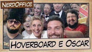 Hoverboard e Oscar   NerdOffice S05E06