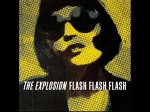 The Explosion - No Revolution Flash Flash Flash