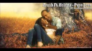 Arash Ft. Helena Pure Love (RemiX)