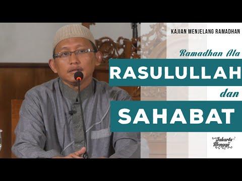 Ceramah Agama Islam : Ramadhan Ala Rasulullah Dan Sahabat - Ustadz Abu Yahya Badru Salam, Lc