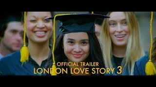 Official Trailer LONDON LOVE STORY 3 (8 FEB 2018) Dimas Anggara, Michelle Ziudith, Derby Romero
