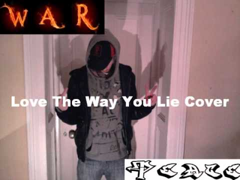 Love The Way You Lie - War N Peace Ft. Brian Hughes