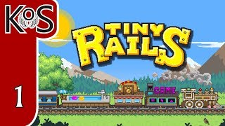 Tiny Rails Ep 1: PIXEL PERFECT TRAINING - Early Access - First Look - Let's Play, Gameplay