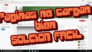 SOLUCIONAR FACIL PROBLEMAS DE INTERNET | Las paginas no cargan bien | Windows 7, 8, 10