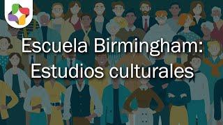Escuela Birmingham: T.de la prod. y reprod.cultural - Sociología - Educatina
