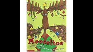 Mooseltoe by Margie Palatini - Stories for Kids