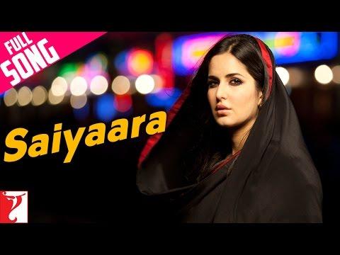 Saiyaara - Full Song - Ek Tha Tiger - Salman Khan | Katrina Kaif