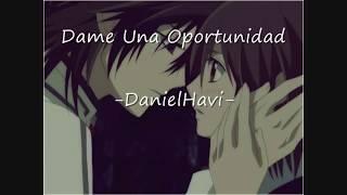 """""""Dame Una Oportunidad"""" -DanielHavi- Musica Romantica"""