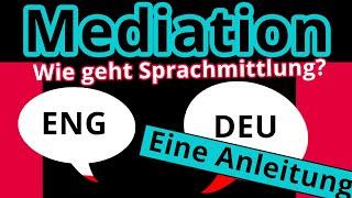 Mediation zwischen Englisch und Deutsch: Wie vermittelt man richtig? - Englisch   Duden Learnattack