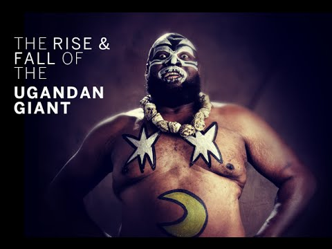Kamala: The Rise and Fall of the Ugandan Giant