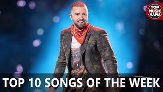 Top 10 Songs Of The Week - February 10, 2018