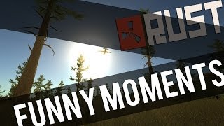 Rust: Funny Moments!