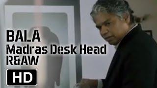 Prakash Belawadi As Bala | HD | Madras Cafe